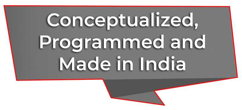 Conceptualized, Programmed and Made in India